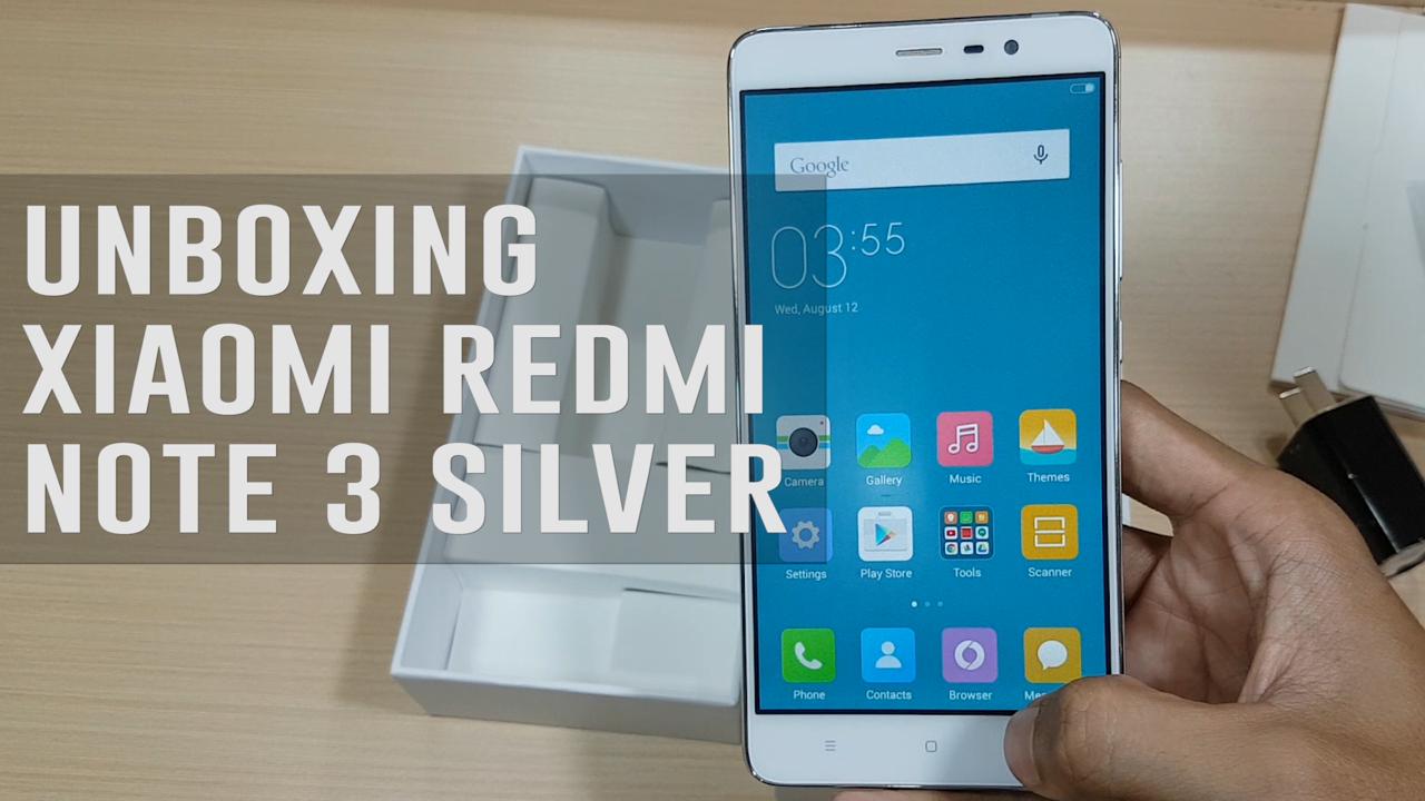 Unboxing Xiaomi Redmi Note 3 Silver (Quick Camera Test)