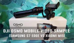 DJI OSMO Mobile Video Sample (Samsung S7 Edge Vs Xiaomi Mi5)