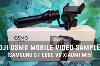 DJI OSMO Mobile Video Sample (Samsung S7 Edge Vs Xiaomi Mi5)