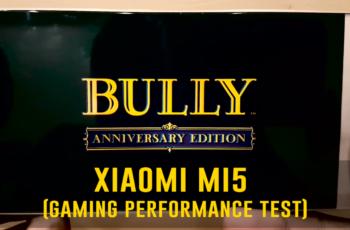 Xiaomi Mi5 Gaming Performance Test (Bully Anniversary Edition)