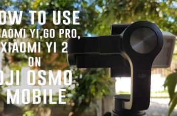 How to Use DJI OSMO Mobile with Xiaomi Yi Camera, Go Pro, or Xiaomi Yi 2 Action Camera