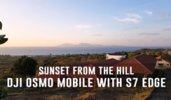 Sunset from the Hill - Dji OSMO Mobile with S7 Edge Sample Footage