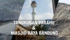 Trip to Bandung - Tangkuban Parahu & Masjid Raya Bandung