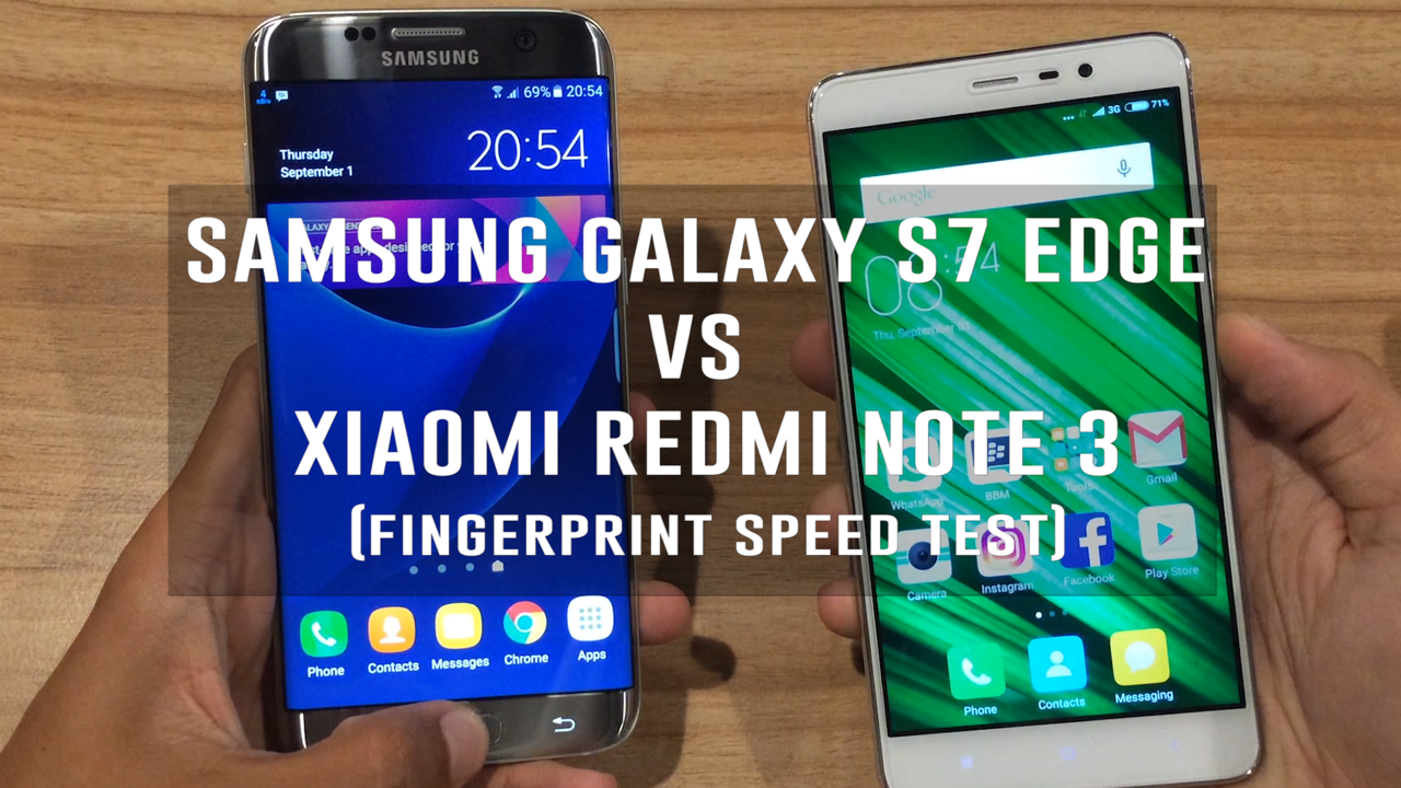 Samsung Galaxy S7 Edge Vs Xiaomi Redmi Note 3 (Fingerprint Speed Test)