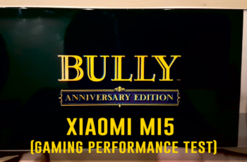 Xiaomi Mi5 Gaming Performance Test (Bully Anniversary Edition)