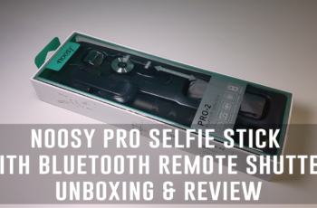 Noosy Pro Selfie Stick with Bluetooth Remote Shutter Unboxing & Review