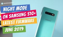 Night Mode Features on Samsung Galaxy S10+ Camera - New Firmware Update Samsung S10+ June 2019